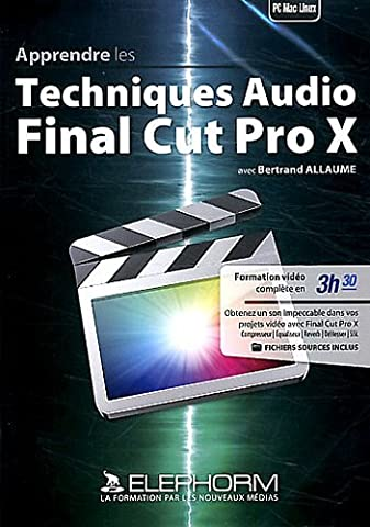 Apprendre les techniques audio Final Cut Pro X