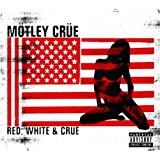 Red,White & Crue