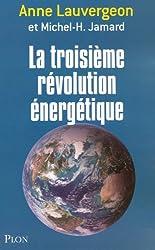 La troisième révolution énergétique