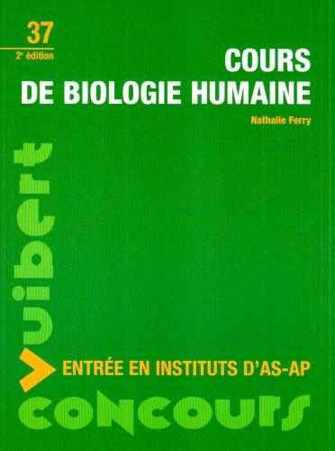 Concours d'entrée dans les écoles d'aides-soignants et d'auxiliaires de puériculture : Cours de biologie-nutrition N.37 Deuxième Edition