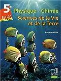 Physique-Chimie ; Sciences de la Vie et de la Terre ; 5e SEGPA : Programme 2009
