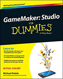GameMaker: Studio For Dummies by [Rohde, Michael]