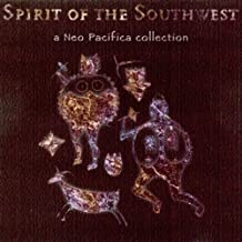 Spirit of the Southwest [Clean]