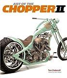 Art of the Chopper II - Tom Zimberoff