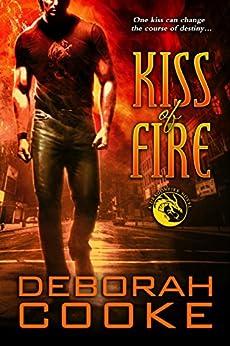 Kiss of Fire: A Dragonfire Novel (The Dragonfire Novels Book 1) (English Edition)
