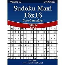 Sudoku Maxi 16x16 Gros Caractères - Difficile - Volume 59 - 276 Grilles