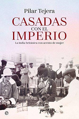 Casadas con el imperio (Historia) por Pilar Tejera Osuna