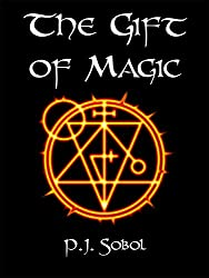 The Gift of Magic (The Shadowmage Saga Book 1)