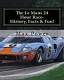 It's a Puzzle- The Le Mans 24 Hour Race-Facts & Fun! (English Edition)