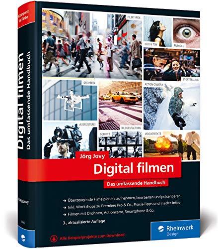 Digital filmen: Das umfassende Handbuch: Filme planen, aufnehmen, bearbeiten und präsentieren - Digital-film-kamera