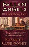 Fallen Angels and the Origins of Evil: Why Church Fathers Suppressed the Book of Enoch and Its Startling Revelations