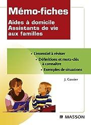 Mémo-fiches Aides à domicile Assistants de vie aux familles