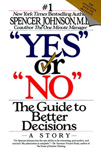 yes-or-no-the-guide-to-better-decisions