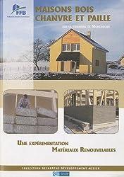 Maisons bois chanvre et paille sur la commune de Montholier: Une expérimentation matériaux renouvelables.