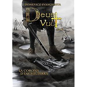 Deus Vult: La corona d'Inghilterra (Deus Vult Saga