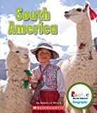 South America (Rookie Read-About Geography (Library))
