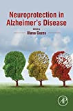 Neuroprotection in Alzheimer's Disease