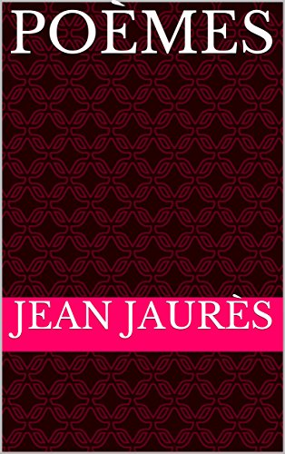 Poèmes (Annotated) (French Edition)
