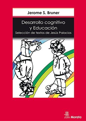 Desarrollo cognitivo y educación por J.S. Bruner