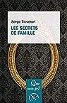 Les secrets de famille par Tisseron