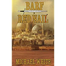 Barf the Barbarian in Red Nail (The Chronicles of Barf the Barbarian Book 2)