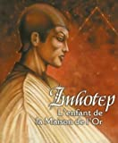 Les XII Singes - Trinités livre - Vies Antérieures Imhotep