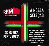 RFM - A Nossa Selecao De Musica Portuguesa [CD] 2018