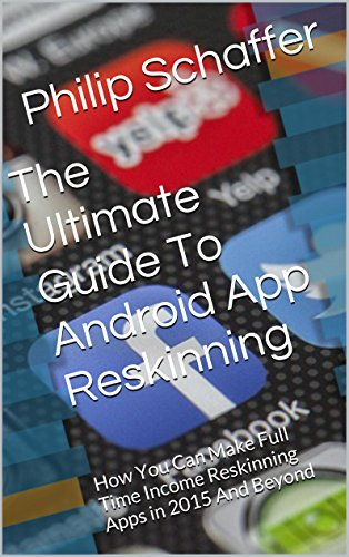 Pdf Download The Ultimate Guide To Android App Reskinning How You
