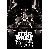 Star Wars - Dark Vador - tome 0 - Star Wars : Tout Dark Vador