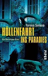 Höllenfahrt ins Paradies: Ein Barcelona-Krimi