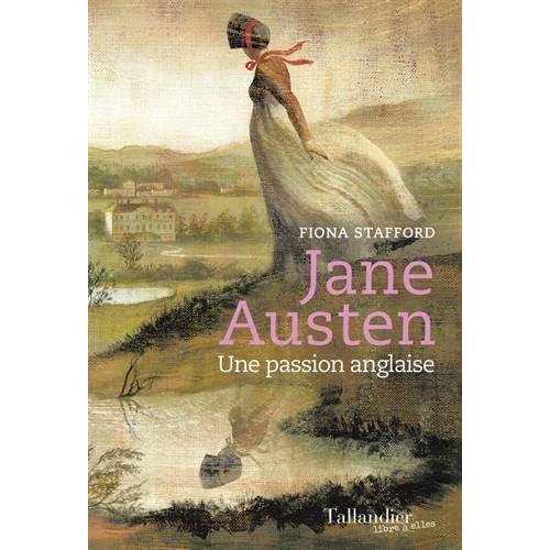 Jane Austen : Une passion anglaise