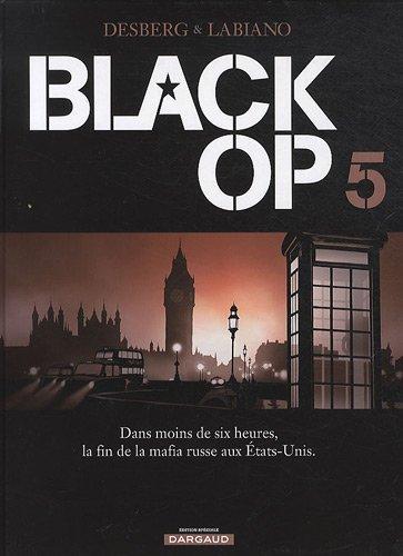 Black Op, Tome 5 :