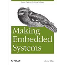 Making Embedded Systems: Design Patterns for Great Software (English Edition)