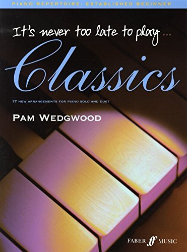 pam-wedgwood-its-never-too-late-to-play-classics-partituras-para-piano-piano-duos