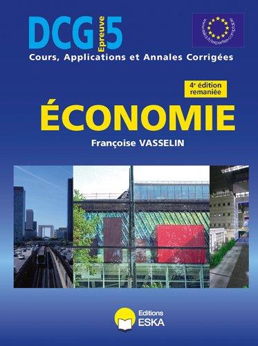 DCG 5 Economie Cours 4e Edition remaniée par Françoise Vasselin