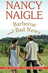 Barbecue and Bad News (An Adams Grove Novel) by Nancy Naigle (2015-02-10)