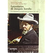 Epistolarios De Joaquin Sorolla. III Correspondencia Con Clotilde García Del Castillo (1891-1911)