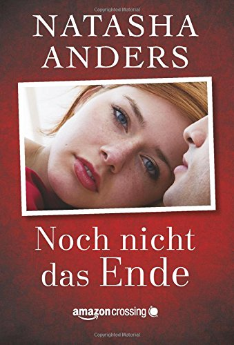 Buchseite und Rezensionen zu 'Noch nicht das Ende' von Natasha Anders
