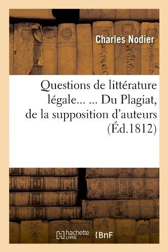 Questions de littérature légale. Du Pl...