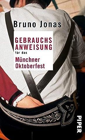 Gebrauchsanweisung für das Münchner Oktoberfest (Trachten Deutschland)