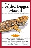 The Bearded Dragon Manual (Advanced Vivarium Systems)