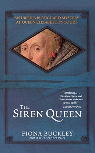 The Siren Queen: An Ursula Blanchard Mystery at Queen Elizabeth I's (English Edition)