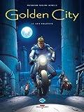 Golden City T11 - Les Fugitifs