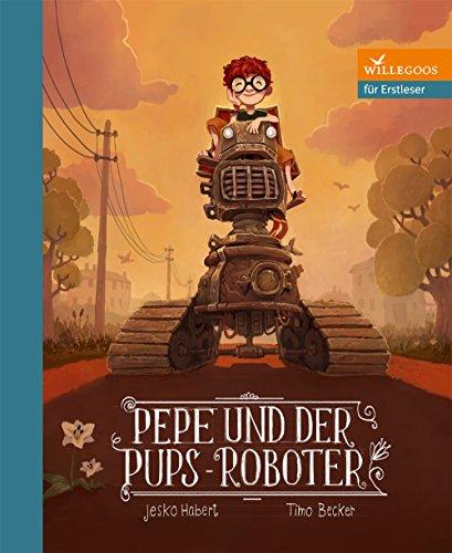 Pepe und der Pups-Roboter (Erstlesebücher)