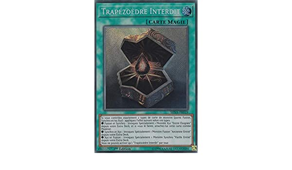 Yu-Gi-Oh Trapézoèdre Interdit SECRETE RARE  SHVA-FR019