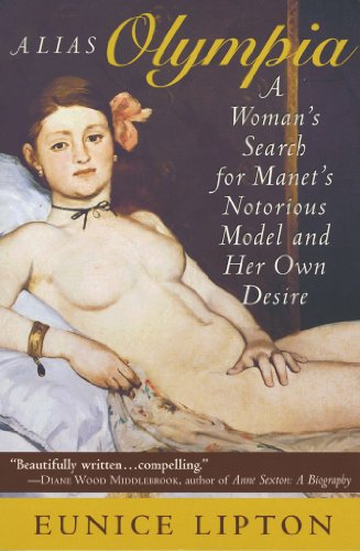 Alias Olympia: A Woman\'s Search for Manet\'s Notorious Model and Her Own Desire (English Edition)