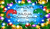 Learning My 123s with Holly & Jolly – The Christmas Chameleons (™) (English Edition)