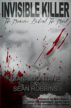 Invisible Killer: The Monster Behind the Mask par [Montane, Diana]