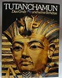 Tutanchamun : d - Grab u - seine Schätze. - I.E.S Edwards