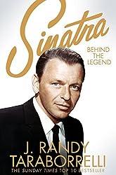 Sinatra: Behind the Legend by J. Randy Taraborrelli (2016-06-30)